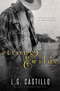 Strong & Wilde: Part One (A Cowboy's Promise)