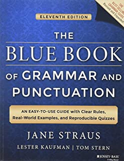 The Blue Book of Grammar and Punctuation: An Easy-to-Use Guide with Clear Rules,..