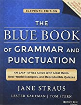 The Blue Book of Grammar and Punctuation: An Easy-to-Use Guide with Clear Rules, Real-World Examples, and Reproducible Qui...