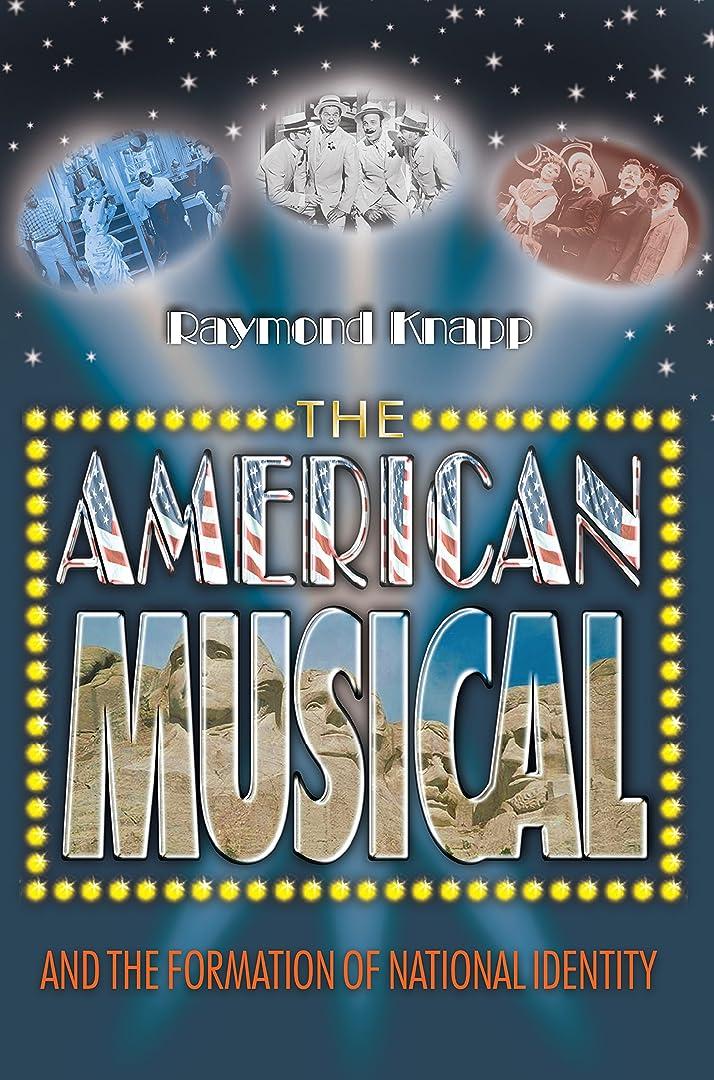 高齢者順応性のあるアフリカ人The American Musical and the Formation of National Identity (English Edition)