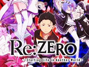 Re:ZERO - Starting Life in Another World - Season 1, Pt. 1