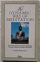 The Dynamic Way of Meditation