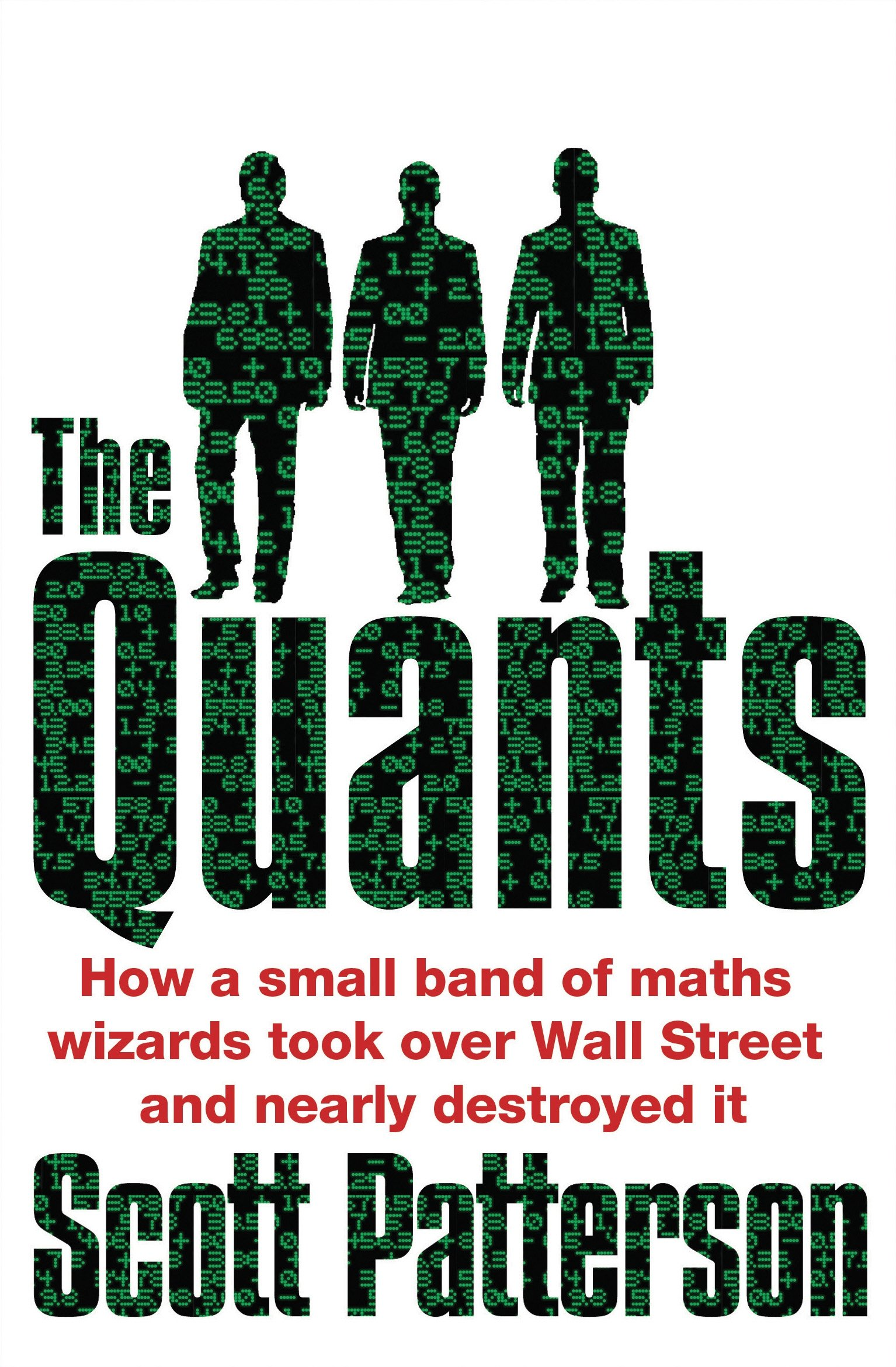Image OfThe Quants: The Maths Geniuses Who Brought Down Wall Street