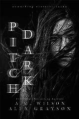 Pitch Dark (Westbridge Series Book 1) Kindle Edition