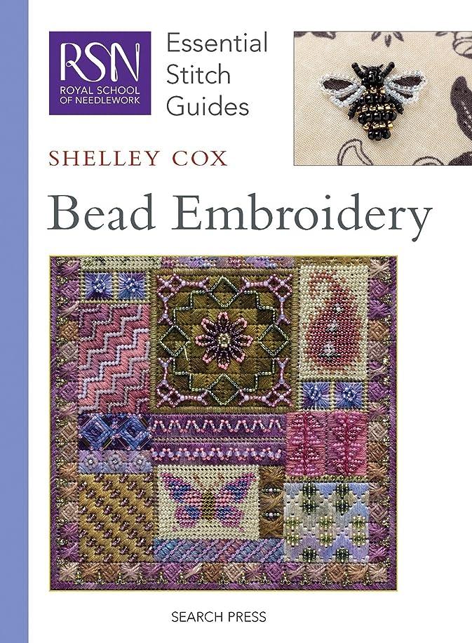 RSN ESG: Bead Embroidery: Essential Stitch Guides (Royal School of Needlework Essential Stitch Guides)