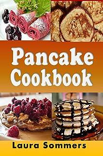 Pancake Cookbook (Breakfast Recipes 2)