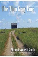 The Thin Gray Line Kindle Edition