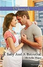 A Baby And A Betrothal (Crimson, Colorado Book 3)