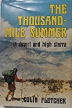 The Thousand-Mile Summer in Desert and High Sierra [First Edition]