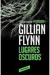 Lugares oscuros (Spanish Edition) Kindle Edition