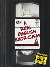A Real English Exorcism