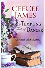 The Tempting Taste of Danger: An Angel Lake Mystery (Walking Calamity Cozy Mystery Book 5) Kindle Edition
