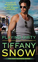 Playing Dirty (Risky Business Book 2)