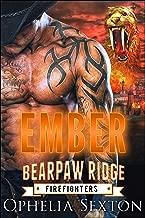 Ember (Bearpaw Ridge Firefighters Book 9)