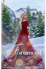 Foremost (The Lost Princesses Book 2) Kindle Edition