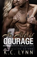 An Act of Courage: A Second Chance Military Romance (Acts of Honor Book 4)