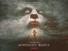 Channel Zero: Butcher`s Block, Season 3