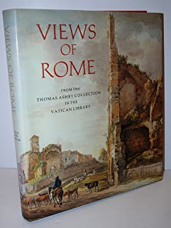 Views of Rome: From the Thomas Ashby Collection in the Vatican Library