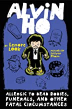 Alvin Ho: Allergic to Dead Bodies, Funerals, and Other Fatal Circumstances