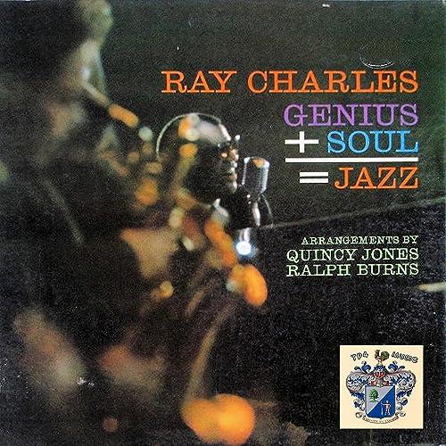 Genius+Soul = Jazz =