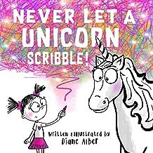 Never Let a Unicorn Scribble!