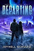 Departing (Earth's Only Hope Book 1) (English Edition)