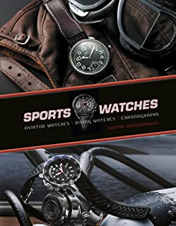 Sports Watches: Aviator Watches, Diving Watches, Chronographs