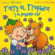 Terry el Trepador y el Pequeño Oso (Historias Hora de Dormir para los Niños nº 5) (Spanish Edition)
