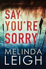 Say You're Sorry (Morgan Dane Book 1) (English Edition) Format Kindle