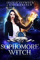 Supernatural Academy: Sophomore Witch Kindle Edition