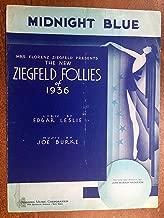 MIDNIGHT BLUE (19Joe Burke George W Meyer SHEET MUSIC) Excellent condition, from ZIEGFELD FOLLIES OF 1936