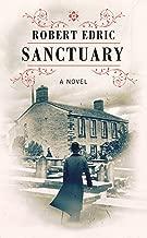 Sanctuary by Robert Edric (20-Nov-2014) Hardcover