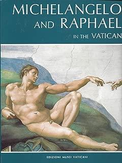 Michelangelo and Raphael in the Vatican