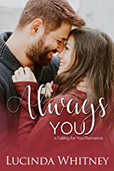 Always You: a Secret Identity Romance (Falling For You) Kindle Edition