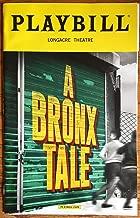 Brand New Color Playbill from A Bronx Tale The Musical starring Joe Barbara Richard H. Blake Christiani Pitts Adam Kaplan Book by Chazz Palminteri Music by Alan Menken and Lyrics by Glenn Slater from 2018