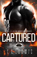 Captured: A Sci-Fi Alien Invasion Romance (Garrison Earth Book 1)