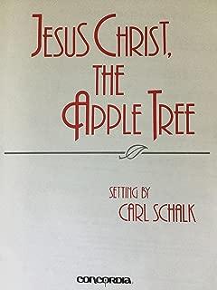 Jesus Christ, the Apple Tree, A Processional Carol (SATB and Handbells) 98-2664