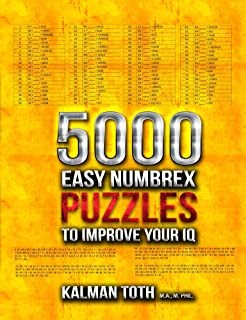5000 Easy Numbrex Puzzles to Improve Your IQ