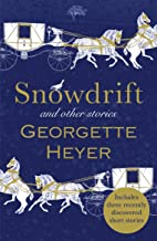 Snowdrift and Other Stories (includes three new recently discovered short stories) (English Edition)