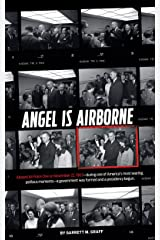 Angel is Airborne: JFK's Final Flight from Dallas (English Edition) Format Kindle
