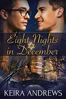 Eight Nights in December: Gay Holiday Romance (English Edition)