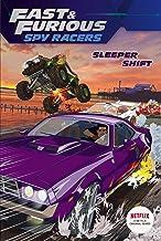 Sleeper Shift (Fast & Furious: Spy Racers)
