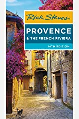 Rick Steves Provence & the French Riviera Kindle Edition