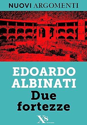 Due fortezze (XS Mondadori) (Italian Edition)
