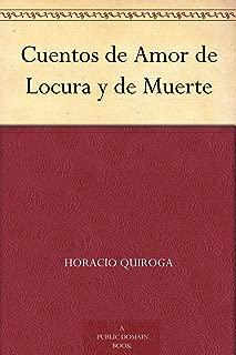 Best cuentos de amor locura y muerte Reviews