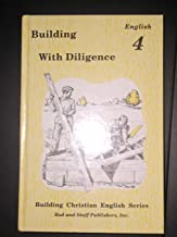 building with diligence