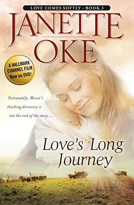 Love's Long Journey (Love Comes Softly Book #3) (English Edition)