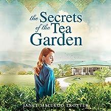 The Secrets of the Tea Garden: (India Tea, Book 4)