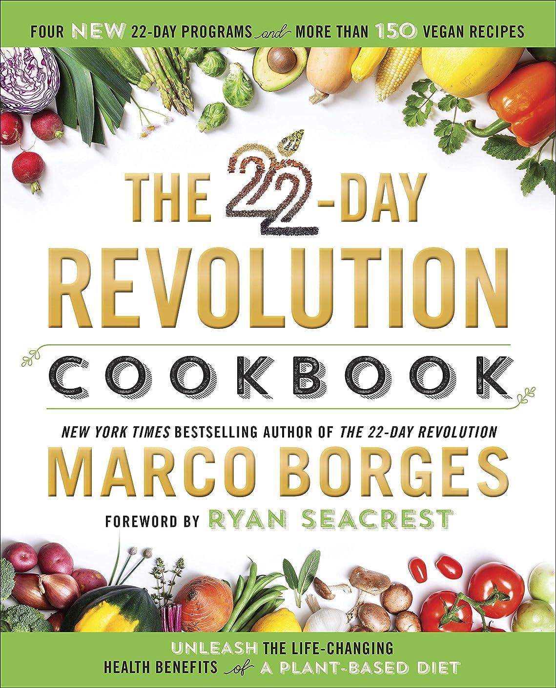 お気に入り黒板作成するThe 22-Day Revolution Cookbook: The Ultimate Resource for Unleashing the Life-Changing Health Benefits of a Plant-Based Diet (English Edition)