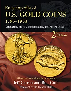 Encyclopedia of U.S. Gold Coins 1795-1933